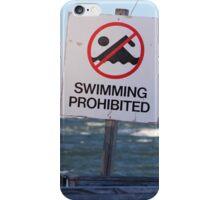 Swimming Prohibited iPhone Case/Skin