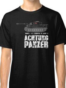 ACHTUNG PANZER - TIGER TANK Classic T-Shirt