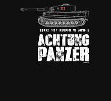 ACHTUNG PANZER - TIGER TANK Unisex T-Shirt