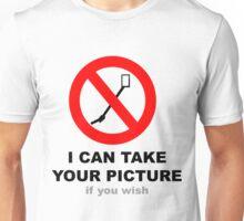 Selfies with a friend - Selfie stick verboten Unisex T-Shirt