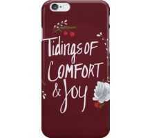 Tidings of Comfort & Joy iPhone Case/Skin