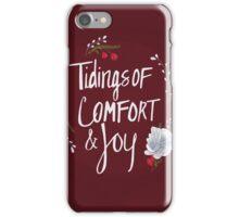 Tidings of Comfort & Joy iPhone Case/Skin