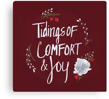 Tidings of Comfort & Joy Canvas Print