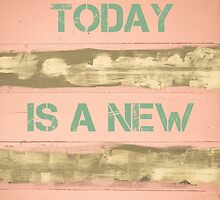 TODAY IS A NEW BEGINNING  motivational quote by Stanciuc