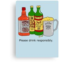 Please Drink Responsibly Canvas Print