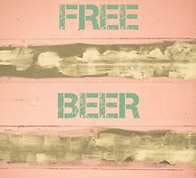 FREE BEER TOMORROW  motivational quote by Stanciuc