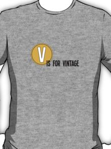 V is for vintage T-Shirt