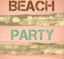BEACH PARTY written on vintage painted wooden wall by Stanciuc