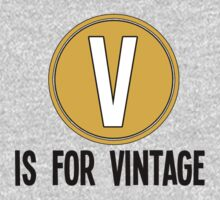 V is for vintage 2 by TswizzleEG