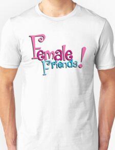 Female Friends - Plain Unisex T-Shirt