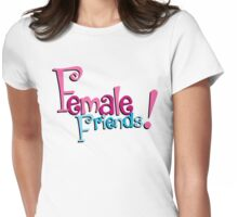 Female Friends - Plain Womens Fitted T-Shirt
