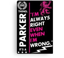 PARKER THING Canvas Print