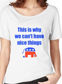 Anti-Republican Humor Women's Relaxed Fit T-Shirt