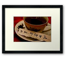 Close-up: To You ... My Cup of Tea Framed Print