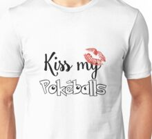 Kiss My Pokeballs Unisex T-Shirt