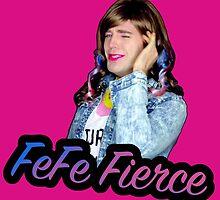 FeFe Fierce  by Sagemerchxo