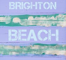 BRIGHTON BEACH written on vintage painted wooden wall by Stanciuc