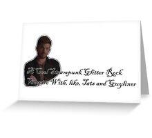 Elliott Starchild - Tats and Guyliner Greeting Card
