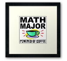 Math Major Powered By Coffee Framed Print