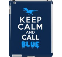 Keep Calm and Call Blue | Raptor iPad Case/Skin