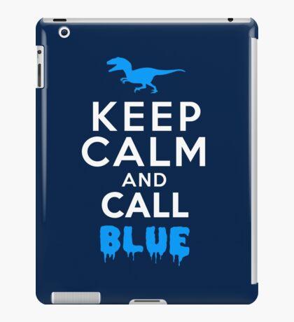 Keep Calm and Call Blue | Raptor iPad Case/Skin
