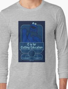 C is for Cutting Education Long Sleeve T-Shirt
