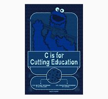 C is for Cutting Education Unisex T-Shirt
