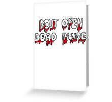 Dead Inside  Greeting Card