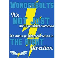 Being a Wonderbolt quote - Spitfire (MLP) Photographic Print