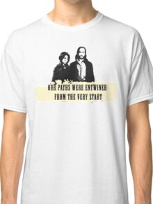Our paths were entwined from the very start. Classic T-Shirt