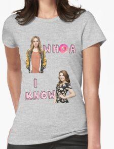 Whoa... I Know T-Shirt