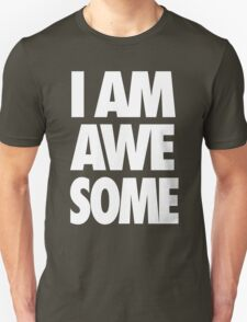 I AM AWESOME - White T-Shirt
