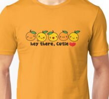 Hey There, Cutie Orange Unisex T-Shirt