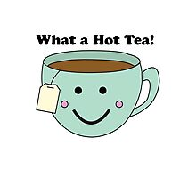 What a Hot Tea!! Photographic Print