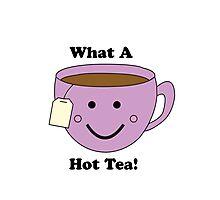 What a Hot Tea! Photographic Print