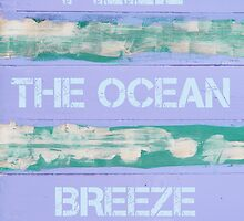 FEEL THE OCEAN BREEZE  motivational quote by Stanciuc