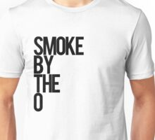 Smoke By The O Unisex T-Shirt