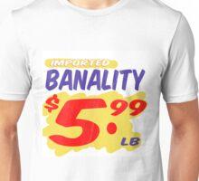 Imported Banality Supermarket Sale Sign Unisex T-Shirt