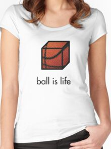 Ball.is.life Women's Fitted Scoop T-Shirt