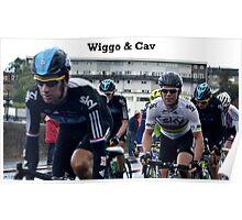Wiggo & Cav Poster