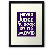 Never Judge A Book By Its Movie - White Framed Print