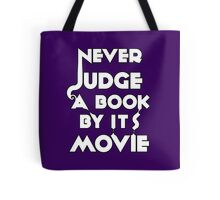Never Judge A Book By Its Movie - White Tote Bag