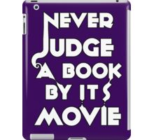 Never Judge A Book By Its Movie - White iPad Case/Skin
