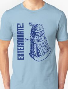 EXTERMINATE! (With Caption) T-Shirt