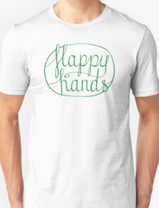 FLAPPY HANDS are HAPPY HANDS - Green T-Shirt