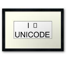 I <3 Unicode! Framed Print