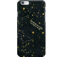 I Have Loved the Stars iPhone Case/Skin