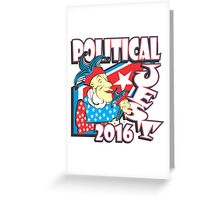 POLITICAL JEST Greeting Card