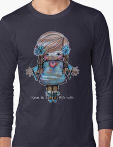 Love is a BIG hug Tee Long Sleeve T-Shirt