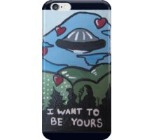 I Want To Be Your's X-Files Valentine iPhone Case/Skin